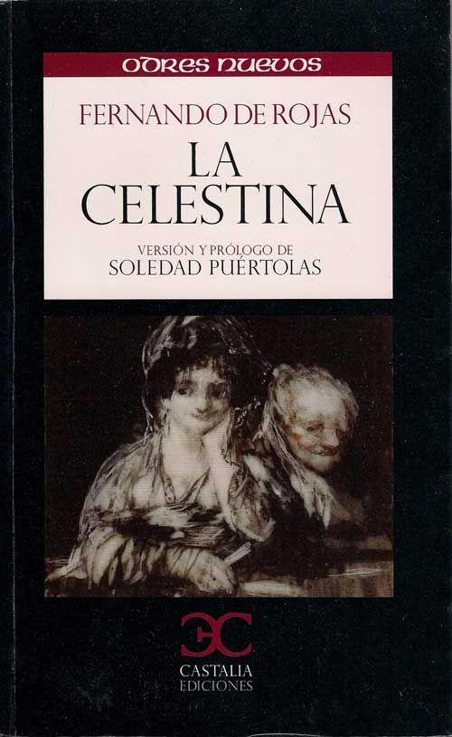 La Celestina - Fernando de Rojas ; versión y prólogo de Soledad Puértolas