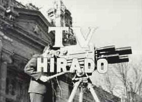 A Magyar Televízió elsõ híradójának a fõcíme. 1957 július 2-án sugározták elõször.