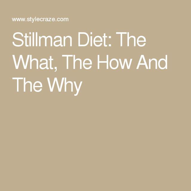 Stillman Diet: The What, The How And The Why