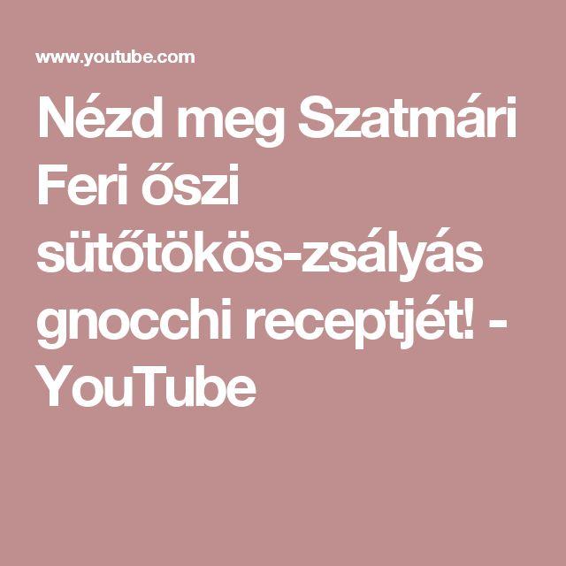 Nézd meg Szatmári Feri őszi sütőtökös-zsályás gnocchi receptjét! - YouTube