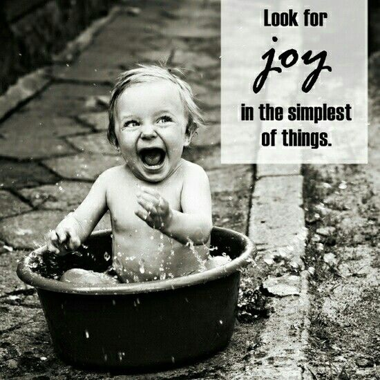 LOOK for joy in the simplest of things. #happiness