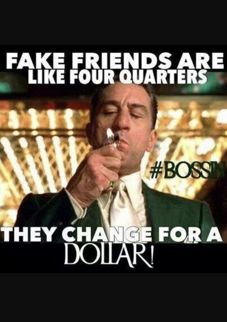 Pin by Derek Ferrara on Real talk | Fake friends, Friend ...