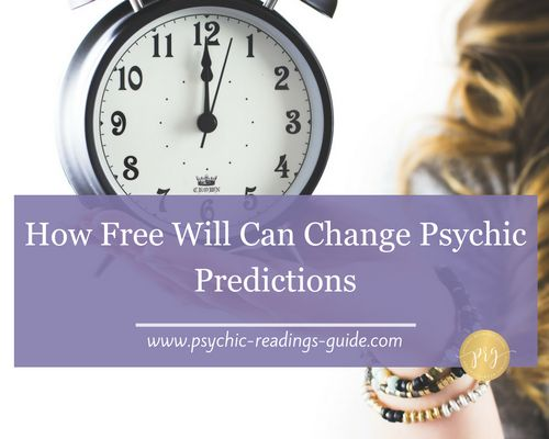 How our free will can alter psychic predictions http://www.psychic-readings-guide.com/psychic-predictions/