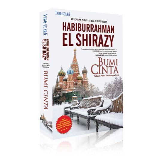 Bumi Cinta - Habiburrahman El Shirazy, kisah romansa religi tentang seorang pemuda salaf bernama Muhammad Ayyas yang hidup di negeri komunis penjungjung tinggi paham seks bebas, Rusia.