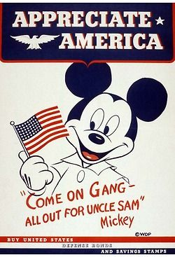 WWII propaganda poster featuring Mickey Mouse. Walt Disney devoted a lot of his company's resources to producing propaganda for the US government to help the war effort.