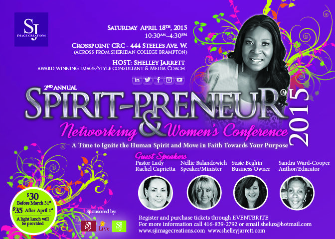 """SATURDAY, APRIL 18th!! SMJ Magazine's 2nd Annual """"SPIRIT-PRENEUR Networking & Women's Conference."""" Register and purchase your tickets through Eventbrite!!  Don't miss out! Get involved! More details at www.shelleyjarrett.com"""