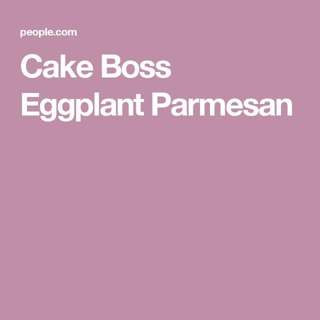 Cake Boss Eggplant Parmesan
