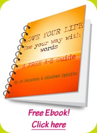 """FREE e-book """"LOVE YOUR LIFE: Use your way with words"""" An A-Z guide  #words#inspiration#e-book#free"""