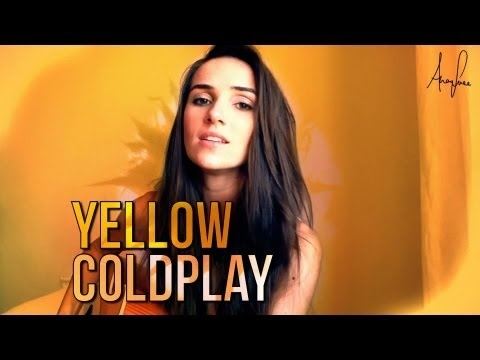 Coldplay - Yellow (official Ana Free acoustic @Patti B B Gable cover) - YouTube
