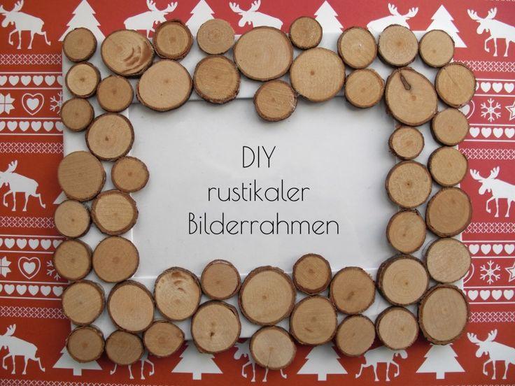 DIY Bilderrahmen mit Holzscheiben | DIY Frame glued with wood slices   www.karolin-buckl.de