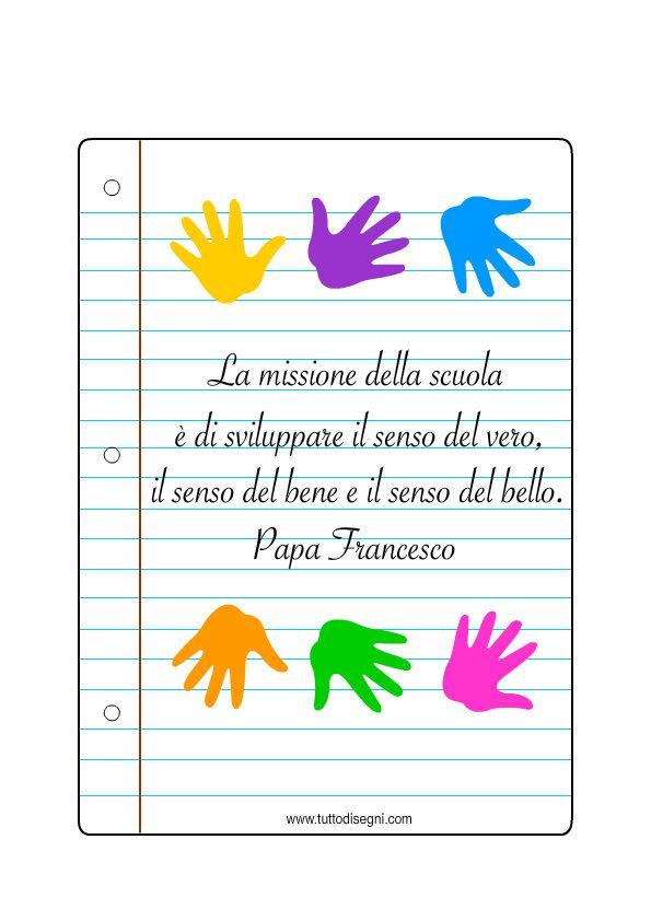 Immagine di http://tuttodisegni.com/files/2015/05/frase-scuola-papa-francesco2.jpg.