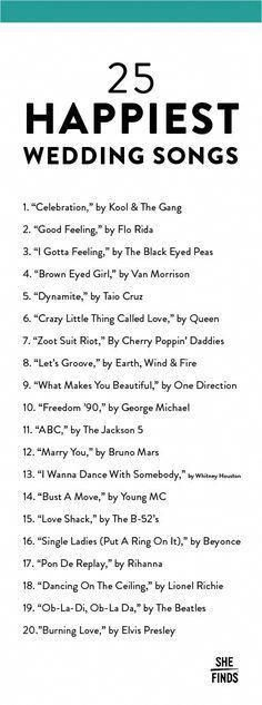 The 20 Happiest Songs To Play At Your Wedding. It is the best day ever, don't fo…