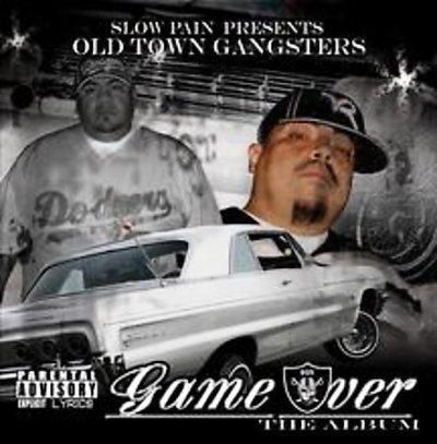 Slow Pain - Presents: Old Town Gangsters Game Over
