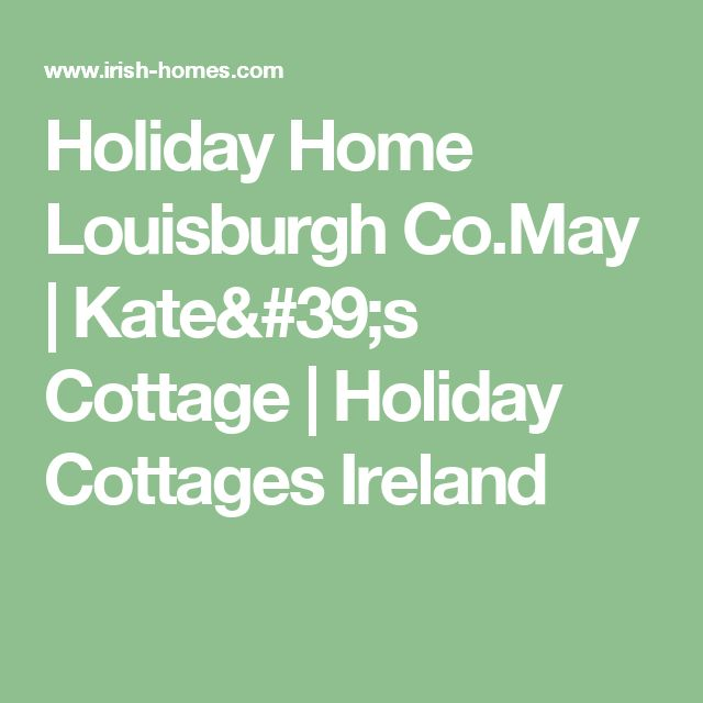 Holiday Home Louisburgh Co.May | Kate's Cottage | Holiday Cottages Ireland