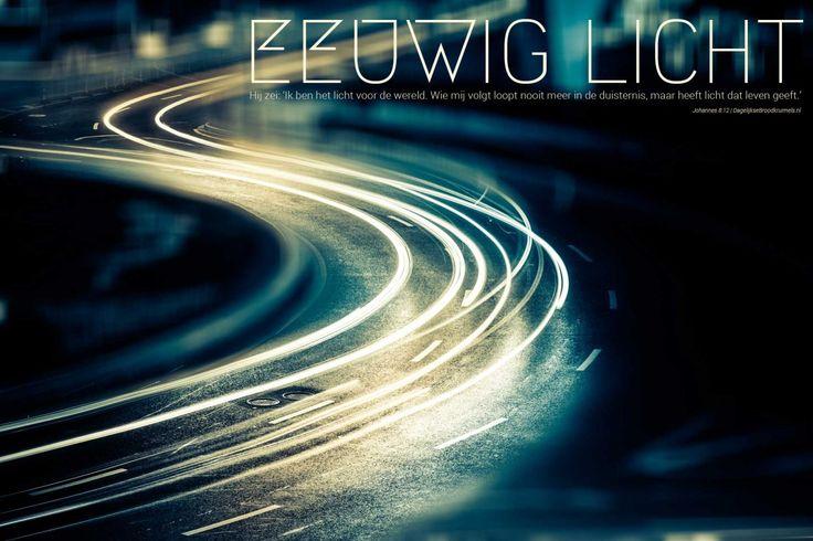 Hij zei: 'Ik ben het licht voor de wereld. Wie mij volgt loopt nooit meer in de duisternis, maar heeft …