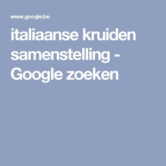 italiaanse kruiden samenstelling - Google zoeken