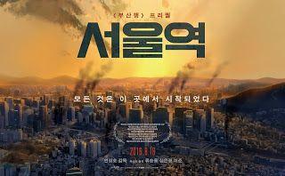 Seoul Station [2016]   Seoul Station [2016]  Content Info  Movie: Seoul Station  Revised romanization: Seoulyeok  Director: Yeon Sang-Ho  Writer: Yeon Sang-Ho  Release Date: August 18 2016  Genre: Animation  Language: Korean  Country: South Korea  Cast (voice actors):  Ryoo Seung-Ryong - Hye-Sun's father  Shim Eun-Kyung - Hye-Sun  Lee Joon - Gi-Woong  Sinopsis Film  Mencertitakan seorang tunawisma di stasiun yang berada di Seoul dengan kondisi berlumuran darah yang duduk lemas dipinggiran…