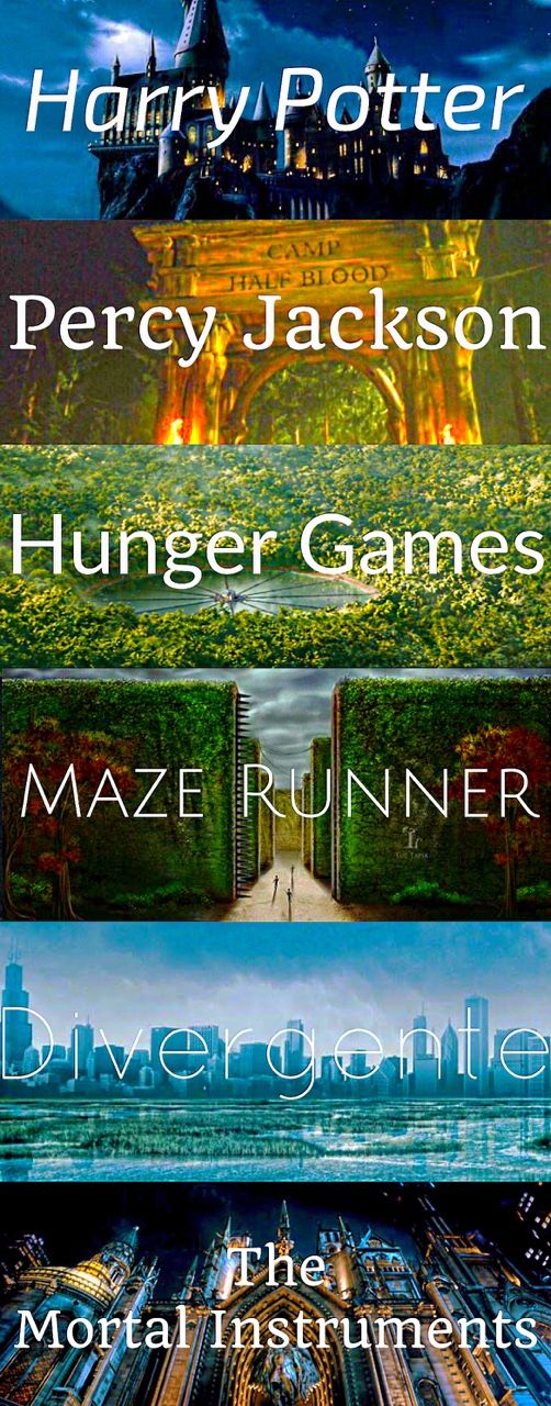 Fandom Worlds ~ Harry Potter (Hogwarts), Percy Jackson (Camp Half-Blood), Hunger Games (Panem/ The Arena), The Maze Runner (WICKED/ the maze), Divergent (Spelt wrong in picture sadly) (Inside the fence), The Mortal Instruments (The Institute)