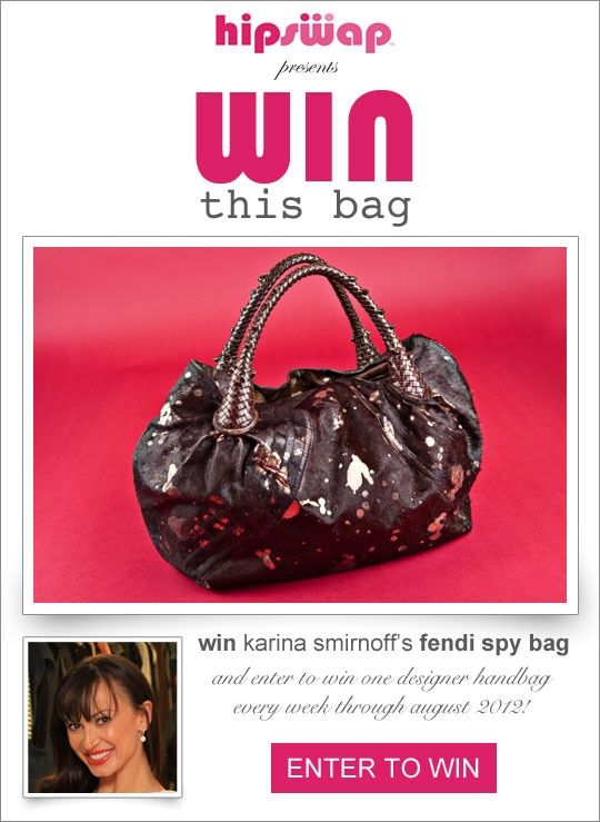 Win This Bag Giveaway by HipSwap: Karina Smirnoffs Fendi Handbag! #WinThisBag Ends 7/1/12 WW/Sidetracked Moms Blog.