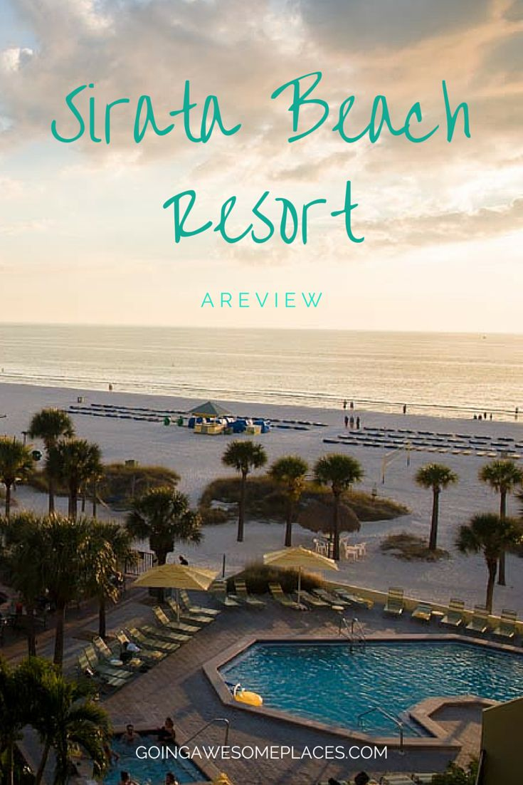 Review of Sirata Beach Resort in St. Pete Florida.  Perfect beach getaway down south.