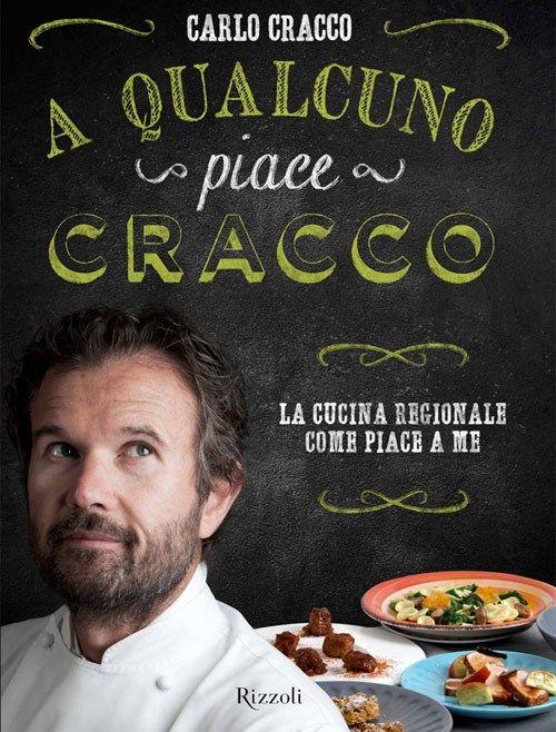 http://www.finedininglovers.it/blog/news-tendenze/carlo-cracco-libro-a-qualcuno-piace-cracco/