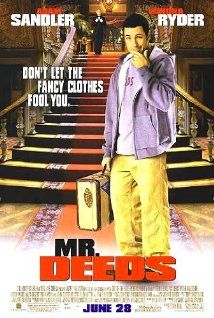 Mr. Deeds (2002) Adam Sandler, Winona Ryder A sweet-natured, small-town guy inherits a controlling stake in a media conglomerate and begins to do business his way.