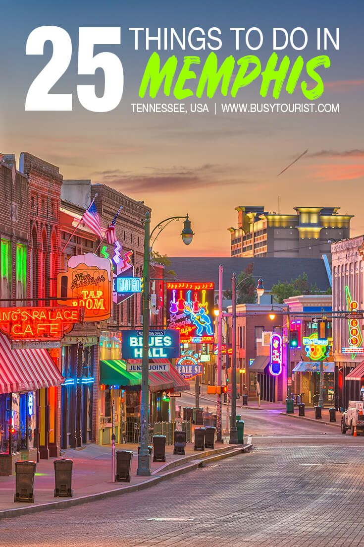25 Best Fun Things To Do In Memphis Tennessee Tennessee Travel Cool Places To Visit Memphis Tennessee