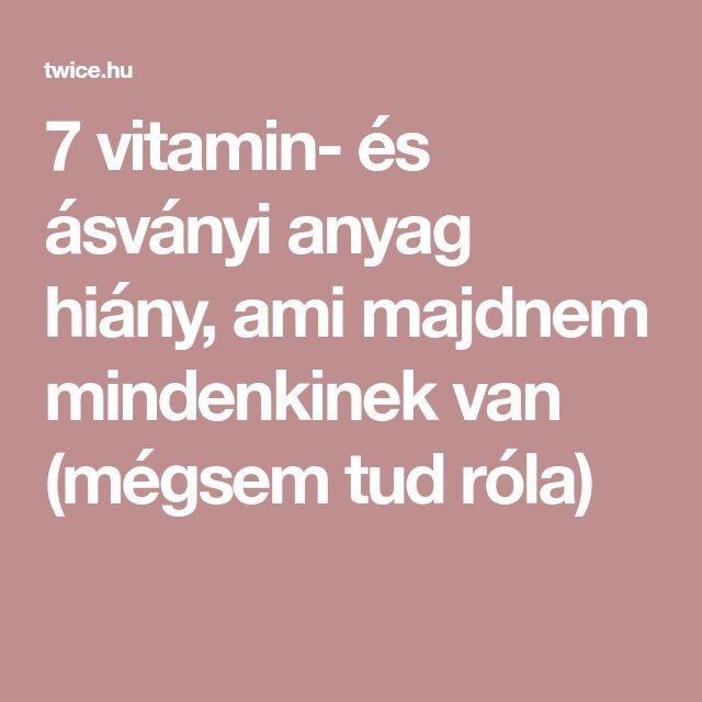 7 vitamin- és ásványi anyag hiány, ami majdnem mindenkinek van (mégsem tud róla)