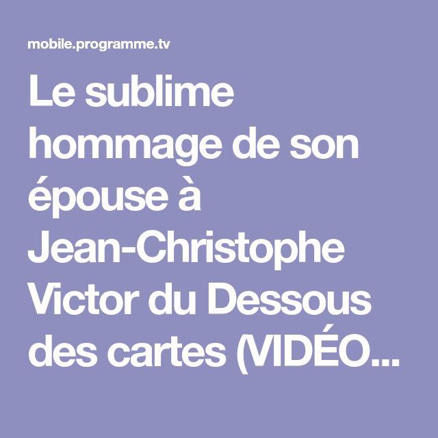 Le sublime hommage de son épouse à Jean-Christophe Victor du Dessous des cartes (VIDÉO) - Télé 2 Semaines