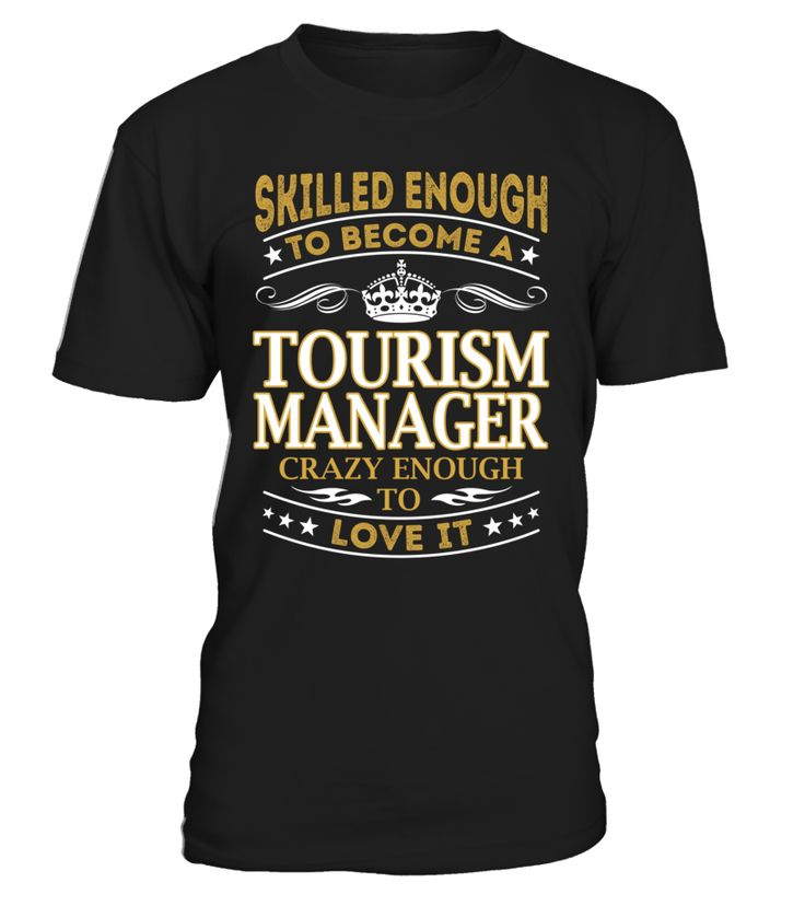 Tourism Manager - Skilled Enough To Become #TourismManager