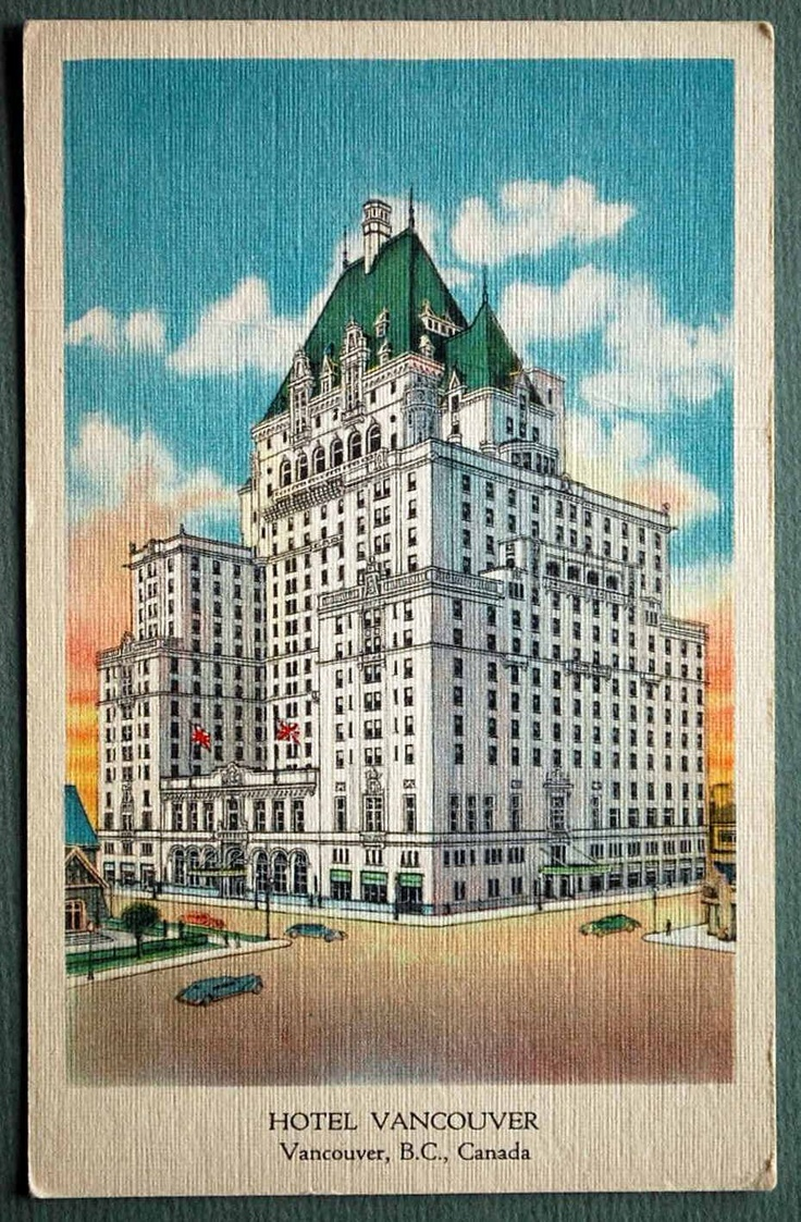 1940s Linen Postcard featuring the Hotel Vancouver (now the Fairmont Hotel Vancouver).