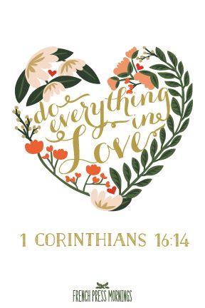 FREE 4x6 Print to Download - 1 Corinthians 16:14 - French Press Mornings
