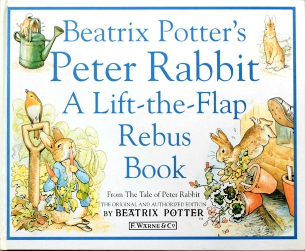 An adorable Rebus version of the Peter Rabbit story - especially good for children just learning to identify objects. [Peter Rabbit: A Rebus Book by Beatrix Potter]