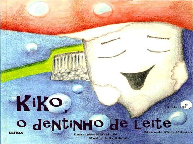 Kiko o dentinho de leite by analuisabeirao via authorSTREAM
