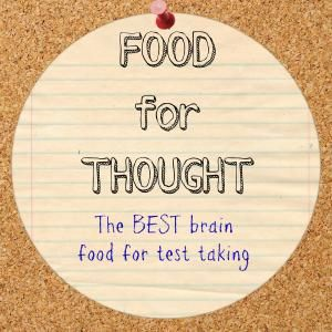 Best brain food for test taking! How to give your child EVERY advantage.