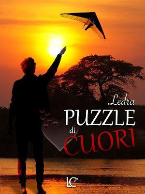I miei sogni tra le pagine: Da oggi è disponibile PUZZLE DI CUORI di Ledra