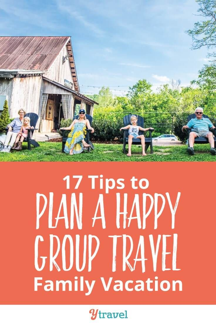 Group Travel 17 Tips To Plan A Happy Multigenerational Family
