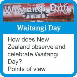 Waitangi day: how does New Zealand observe and celebrate Waitangi Day? points of view.