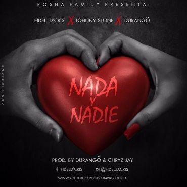 Johnny Stone Ft. Fidel D'Cris Y Durango – Nada Y Nadie - https://www.labluestar.com/johnny-stone-ft-fidel-dcris-y-durango-nada-y-nadie/ - #Dcris, #Durango, #Fidel, #Ft, #Johnny, #Nada, #Nadie, #Stone #Labluestar #Urbano #Musicanueva #Promo #New #Nuevo #Estreno #Losmasnuevo #Musica #Musicaurbana #Radio #Exclusivo #Noticias #Top #Latin #Latinos #Musicalatina  #Labluestar.com
