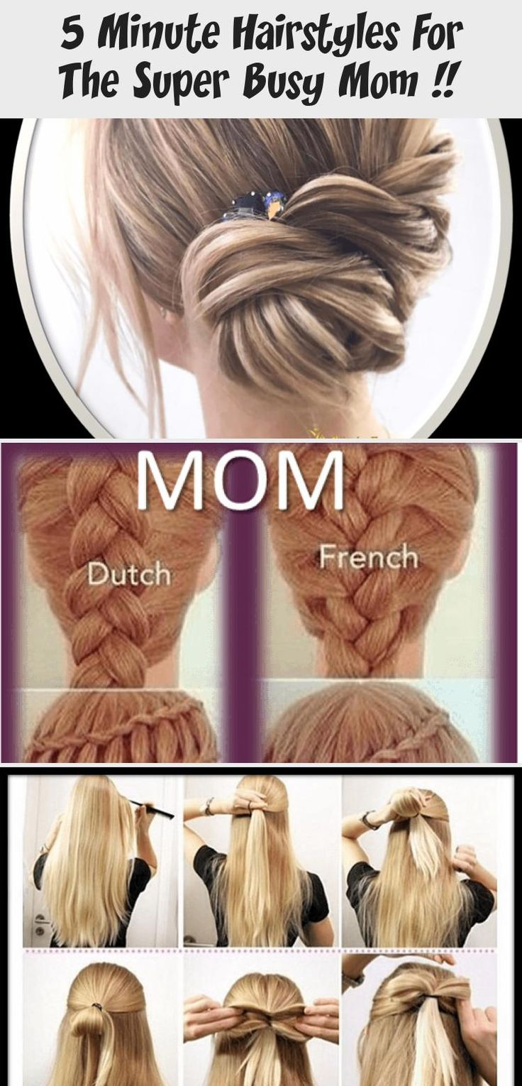 5 Minute Hairstyles For The Super Busy Mom !!