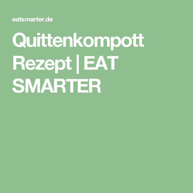 Quittenkompott Rezept | EAT SMARTER