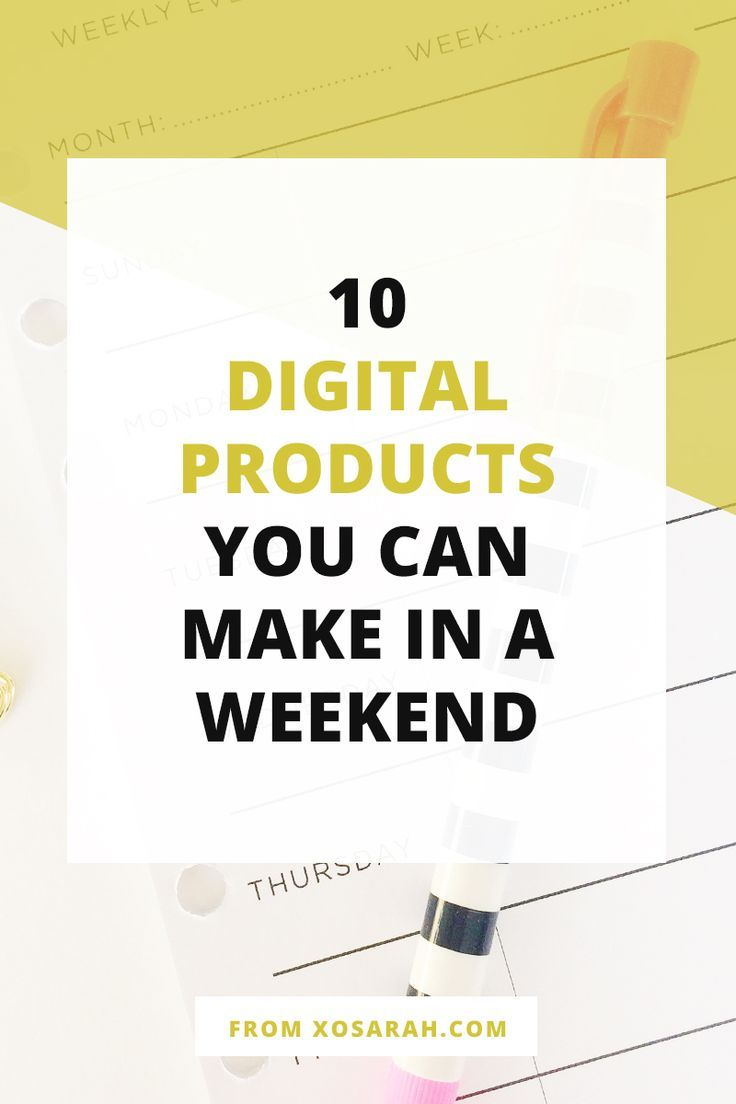 10 digital products you can make in a weekend | entrepreneur ideas