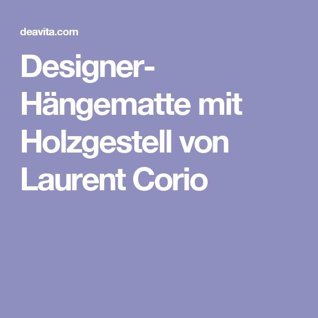 Designer- Hängematte mit Holzgestell von Laurent Corio