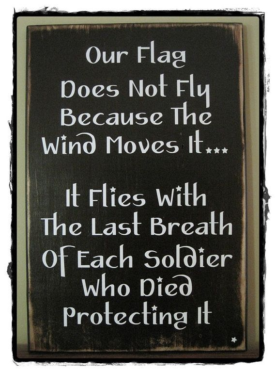 "OUR FLAG Sign...approx. 12"" x 28""; wood sign - rustic/distressed; white vinyl lettering; military, patriotic."