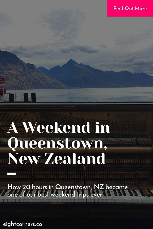 A Weekend in Queenstown, New Zealand