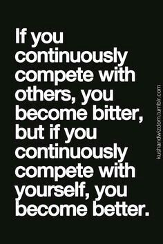 Stop comparing yourself with others. If they are good at something, you too are good at something else...
