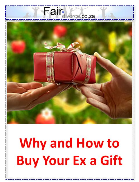 Buy Your Ex A Gift, Co-Parenting, Shared Parenting, Love Your Ex, Hate Your Ex, Christmas, Special Occasions