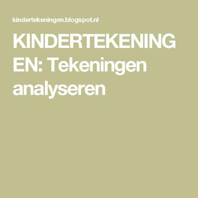 KINDERTEKENINGEN: Tekeningen analyseren