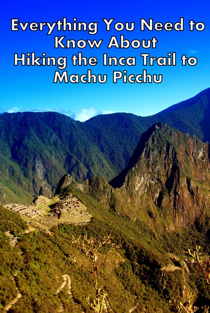 Everything you need to know about hiking the Inca Trail to Machu Picchu, Peru. Click through -----> http://www.mappingmegan.com/hiking-the-inca-trail/