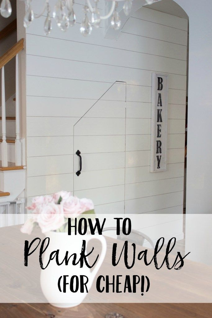 How to install plank walls for cheap! An inexpensive option for ship lap to get that Fixer Upper look!